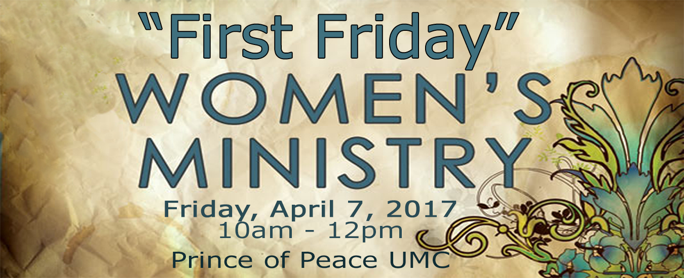 First Fridays Womens Ministry April